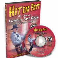 Hit 'Em Fast - The Ultimate Cowboy Fast Draw Instructional DVD-0